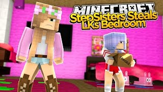 Minecraft - Little Kelly Adventures : EVIL STEPSISTER STEALS MY BEDROOM!