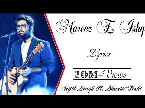 Xxx Mp4 Mareez E Ishq Full Song With Lyrics ▪ Arijit Singh ▪ Sharib Toshi ▪ Zid 3gp Sex