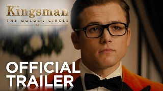 kingsman: the golden circle  official trailer hd  20th century fox