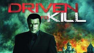 Driven To Kill  2009  ✪ Steven Seagal best