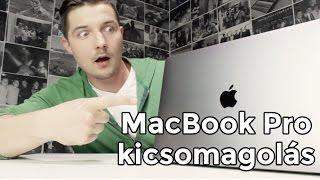 Az új Macbook Pro - Kicsomagolás & első reakció