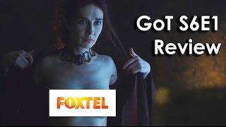 Ozzy Man Reviews: Game of Thrones - Season 6 Episode 1