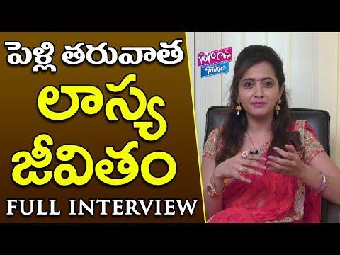 Anchor Lasya Exclusive Interview   Lasya Lifestyle After Marriage   YOYO Cine Talkies