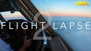 Flight Lapse 2 | B777 & 787