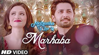 Marhaba Video Song  Mehrunisa V Lub U   Danish Taimoor, Sana Javed, Jawed sheik uploaded on 2 day(s) ago 15416 views