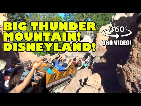 Big Thunder Mountain 360 Degree VR POV Disneyland California Roller Coaster