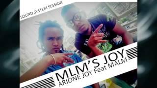 MLM'S JOY  Arione Joy Feat Malm © 2M16