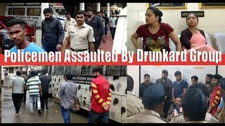 Policemen Assaulted By Drunkard Group