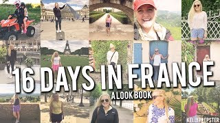 16 DAYS IN FRANCE: A LOOKBOOK || Kellyprepster