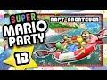 SUPER MARIO PARTY 🎲 #13: Unser erstes Raft-Abenteuer