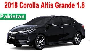 2018 Toyota Corolla Altis Grande  1.8   Pakistan
