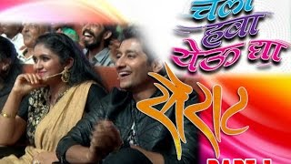 Sairat On The Sets Of Chala Hawa yeu Dya Part 01