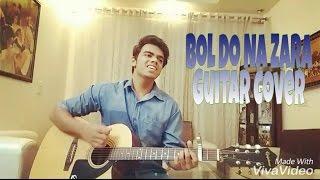 Bol Do Na Zara | Armaan Malik |Acoustic Cover | Guitar Lesson ||