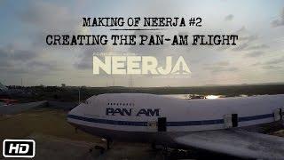 Making of Neerja #2 : Creating The Pan-Am Flight | Sonam Kapoor | Shabana Azmi