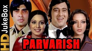 Parvarish (1977) | Full Video Songs Jukebox | Amitabh Bachchan, Vinod Khanna, Shabana Azmi