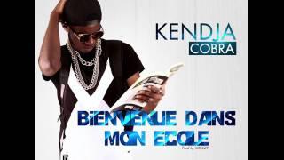 kendja cobra Bienvenue Dans Mon Ecole (audio)
