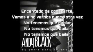 Andy Black We Don't Have To Dance Subtitulado Al Español