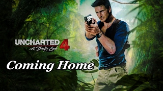 Uncharted 4: A Thief's End |  Coming Home