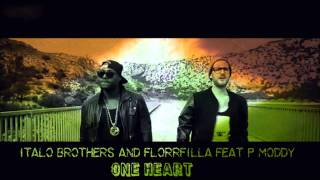 Italo Brothers and FloorFilla Feat P.Moddy - One Heart [Music Video]