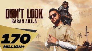 Don't Look (4K Video) Karan Aujla   Rupan Bal   Jay Trak   Latest Punjabi Songs 2019