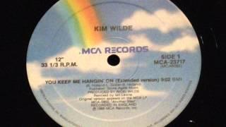 You keep me hangin' on - Kim wilde