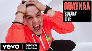Guaynaa - Buyaka (Live) | Vevo DSCVR Artists To Watch 2020