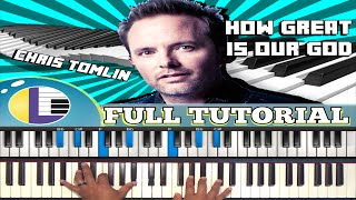 🎵 How to play HOW GREAT IS OUR GOD - Chris Tomlin (gospel piano tutorial for beginners)