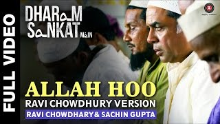 Allah Hoo (Ravi Chowdhary Version) | Dharam Sankat Mein | Annu Kapoor & Paresh Rawal