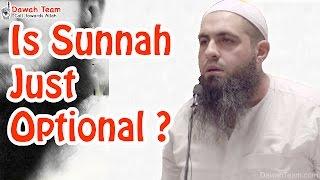 Is Sunnah Just Optional ? ᴴᴰ ┇Mohammad Hoblos┇ Dawah Team