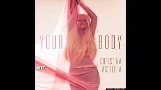 Christina Aguilera   Your Body CC Martini Dubs