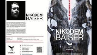 Andrzej Pągowski o Nikodemie Baiser