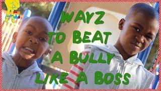 Zay Zay and Jo Jo - TOP 5 Ways to Defeat a Bully