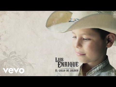 Luis Enrique - Hoy Tengo que Decirte Papá