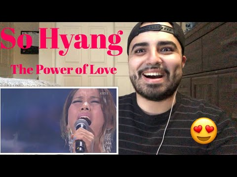 Reaction to So Hyang Performance to The Power Of Love