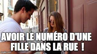Comment avoir le numéro d'une fille dans la rue ?