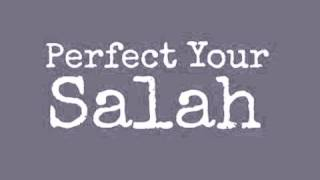 Mufti Menk: Perfect Your Salah