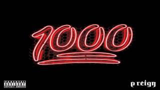 P Reign - 1000