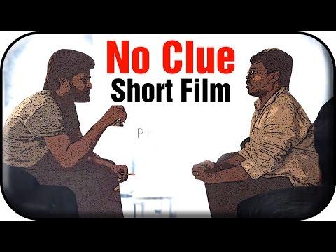 No Clue - Short Film | Nakama Planet Green Studios | Praveen Vss