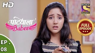 Patiala Babes - Ep 8 - Full Episode - 6th December, 2018