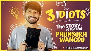 3 Idiots | The STORY of the real PHUNSUKH WANGDU | Ayman Sadiq