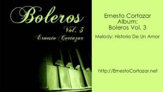 Historia De Un Amor - Ernesto Cortazar