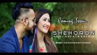 Bangla New Music Video 'Shihoron' Coming Soon...2016 By Turjo Khan And Mitu Rahman