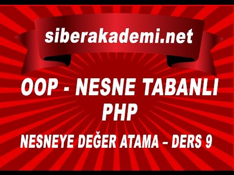 OOP – Nesne Tabanlı Php – Nesneye Değer Atama – Ders 9