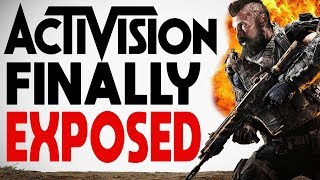 Activision FINALLY Exposed For Their $%#!