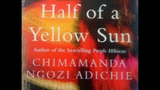 Half of a Yellow Sun  audiobook  |Part 2 and 3 audiobook