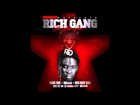 Rich Homie Quan, Young Thug & Birdman -