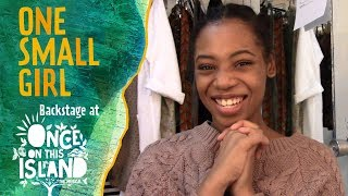 Episode 1: One Small Girl: Backstage at ONCE ON THIS ISLAND with Hailey Kilgore