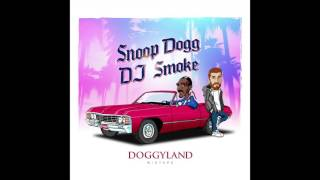 DJ Smoke / Snoop Dogg - Ready To Make An Entrance