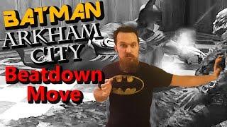 Batman Fighting Style   Beatdown Move from Arkham City
