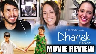 DHANAK MOVIE REVIEW by Jaby, Meryl Goldsmith & Cathy Pedrayes
